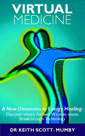 9780722538234: Virtual Medicine: A New Dimension in Energy Healing: Discover Where Ancient Wisdom Meets Breakthrough Technology