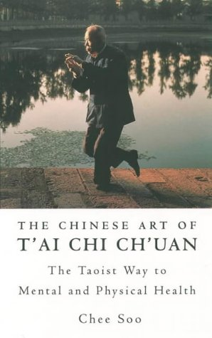 9780722538289: The Chinese Art of T'ai Chi Ch'uan