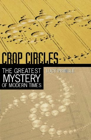 9780722538555: Crop Circles: The greatest mystery of modern times