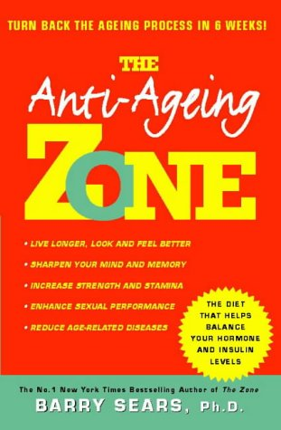 9780722538609: Anti-ageing Zone: Turn Back the Ageing Process in 6 Weeks!