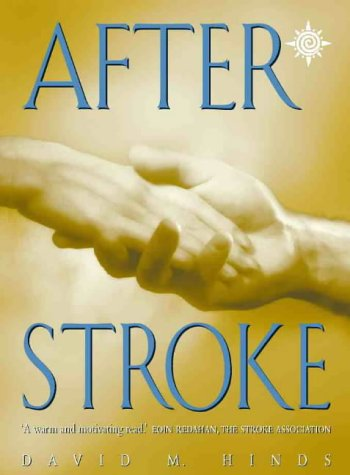 After Stroke: David M. Hinds