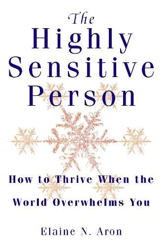 9780722538968: The Highly Sensitive Person: How to Thrive When the World Overwhelms You