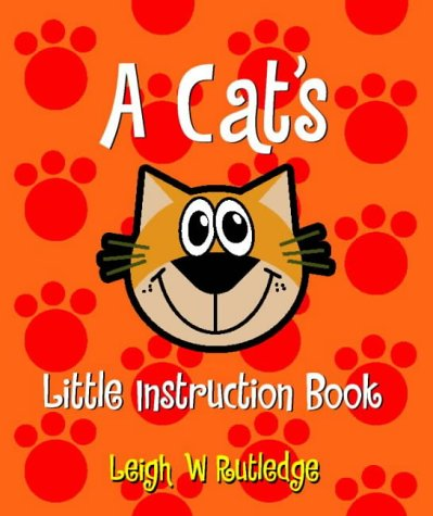 9780722539095: A Cat's Little Instruction Book