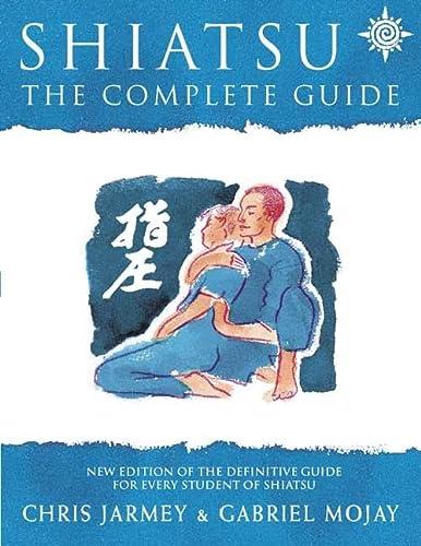 9780722539149: Shiatsu: The Complete Guide