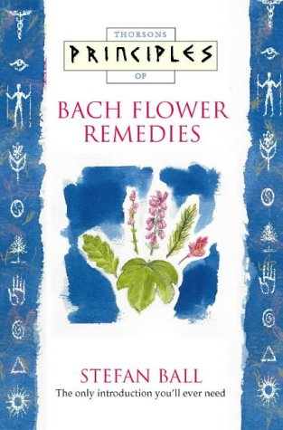 9780722539194: Principles of Bach Flower Remedies