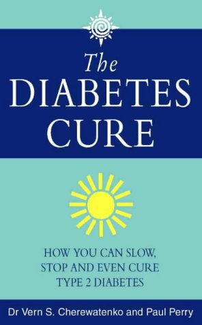 9780722539248: Diabetes Cure: How You Can Slow, Stop and Even Cure Type 2 Diabetes