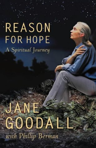 Reason For Hope - A Spiritual Journey: Goodall, Jane with