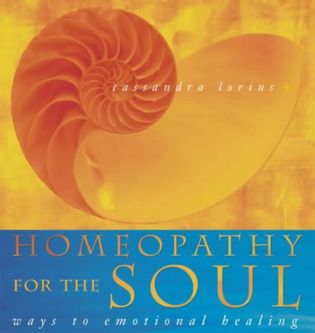 9780722539293: Homeopathy for the Soul: Ways to Emotional Healing