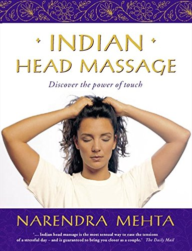 9780722539408: Indian Head Massage: Discover the power of touch