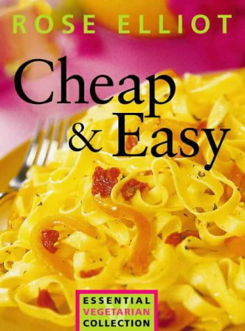 Cheap and Easy: Elliot, Rose
