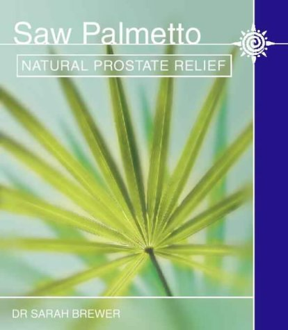 9780722539606: Saw Palmetto: Natural prostate relief
