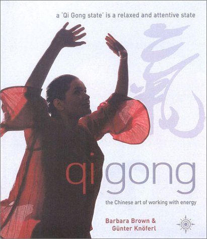 9780722539729: Qi Gong: The Chinese art of working with energy