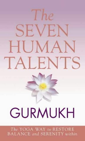 9780722540053: The Eight Human Talents: The Yoga Way to Restore Balance and Serenity