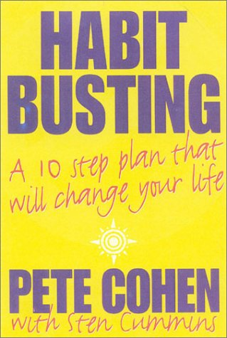 9780722540091: Habit Busting: A 10-Step Plan That Will Change Your Life: A Ten Step Plan That Will Change Your Life