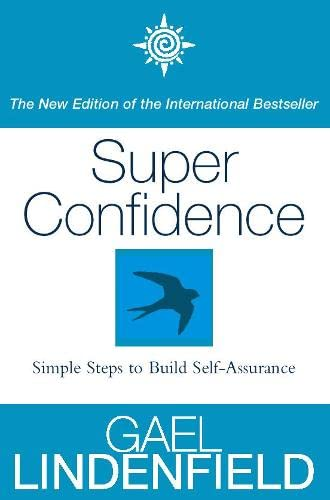 9780722540114: Super Confidence: Simple Steps to Build Self-Assurance