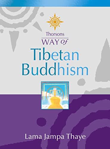 9780722540176: Thorsons Way of - Tibetan Buddhism