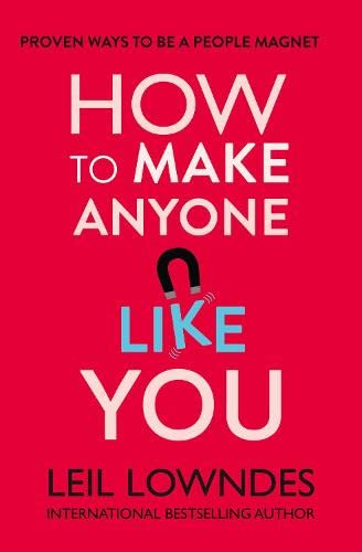 9780722540244: How to Make Anyone Like You: Proven Ways to Become a People Magnet