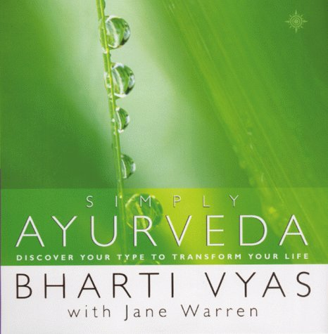 9780722540282: Simply Ayurveda: Discover your type to transform your life
