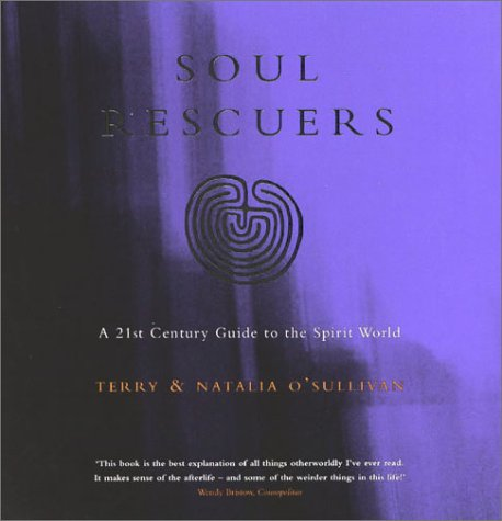 9780722540411: Soul Rescuers: A 21st Century Guide to the Spirit World