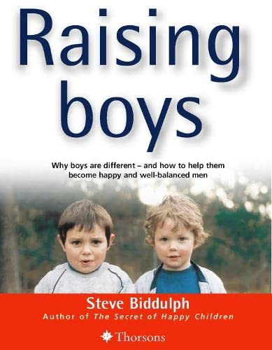 9780722599440: Raising Boys: Why Boys are Different - And How to Help Them Become Happy and Well-balanced Men