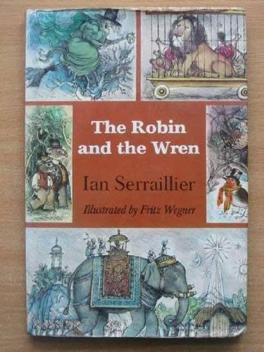 Robin and the Wren (0722650086) by Serraillier, Ian