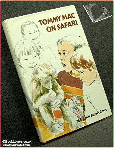 Tommy Mac on Safari: Margaret Stuart Barry