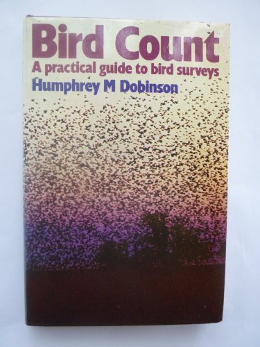 Bird Count A Practical Guide to Bird Surveys