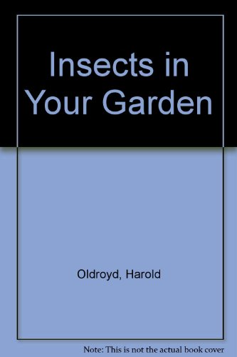 9780722651544: Insects in Your Garden