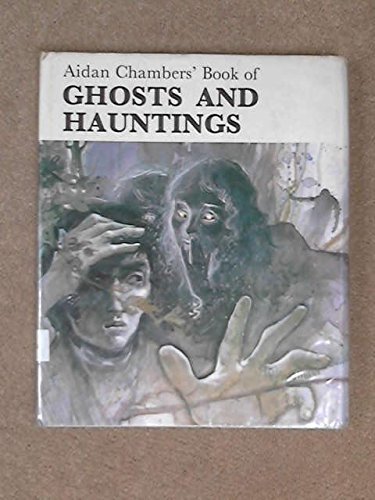 9780722652107: Aidan Chambers' Book of Ghosts and Hauntings