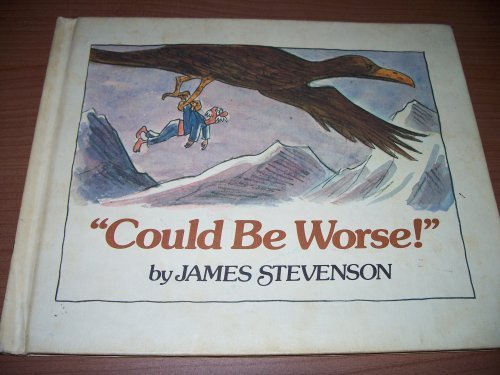 Could be Worse: JAMES STEVENSON