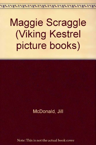 9780722653135: Maggie Scraggle (Viking Kestrel picture books)