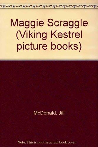 9780722653135: Maggie Scraggle (Viking Kestrel picture books)