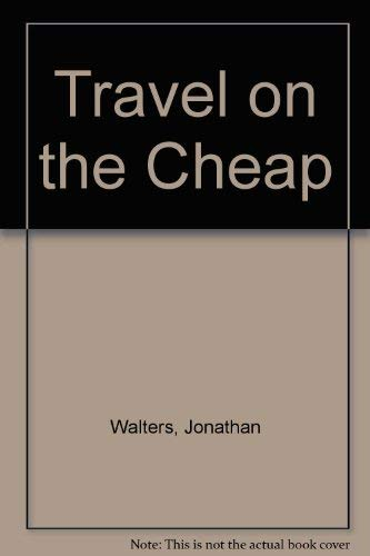 9780722653999: Travel on the Cheap