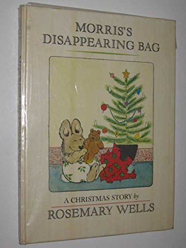 Morris' Disappearing Bag (Viking Kestrel Picture Books) (9780722654132) by Rosemary Wells