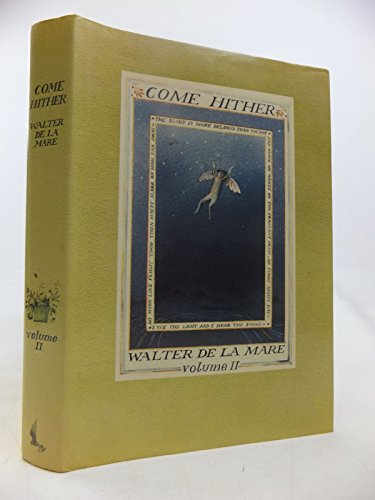 Come Hither Volume Two: Walter De La Mare & Diana Bloomfield (SIGNED)