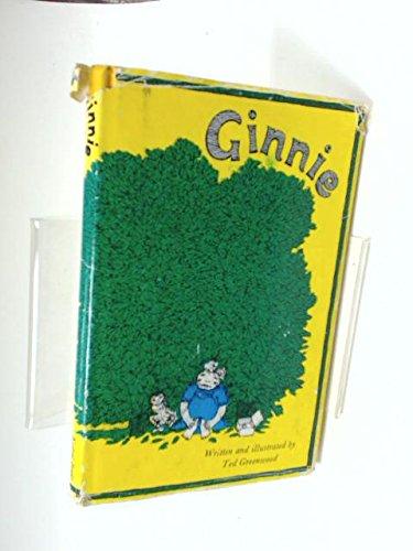 Ginnie: Greenwood, Ted.