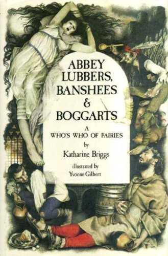 9780722655375: Abbey Lubbers, Banshees and Boggarts: a Who's Who of Fairies