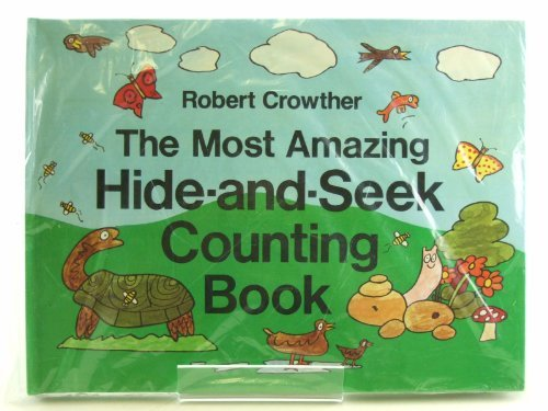 9780722655986: The Most Amazing Hide-and-seek Counting Book (Viking Kestrel picture books)