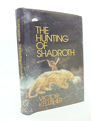 9780722656884: THE HUNTING OF SHADROTH,
