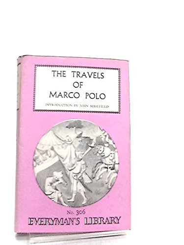 The Travels of Marco Polo: John Masefield