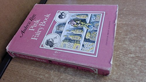 Pink Fairy Book: Andrew Lang, Ed.Brian