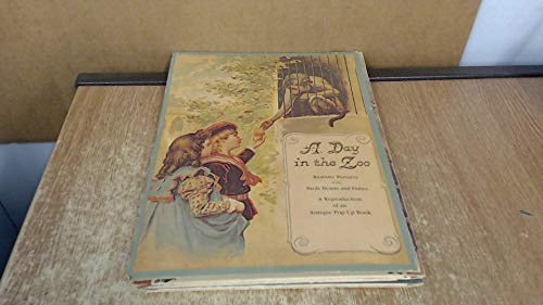 9780722657065: A Day In The Zoo (A Reproduction Of An Antique Pop-Up Book)