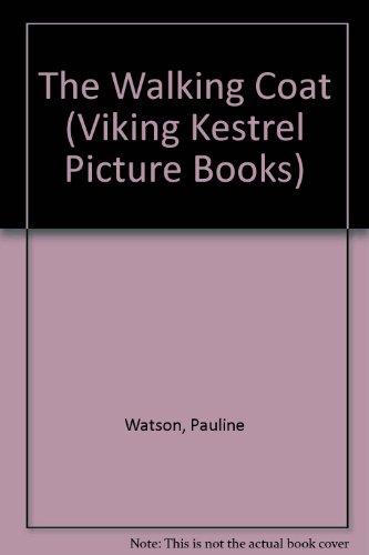 9780722657232: The Walking Coat (Viking Kestrel Picture Books)