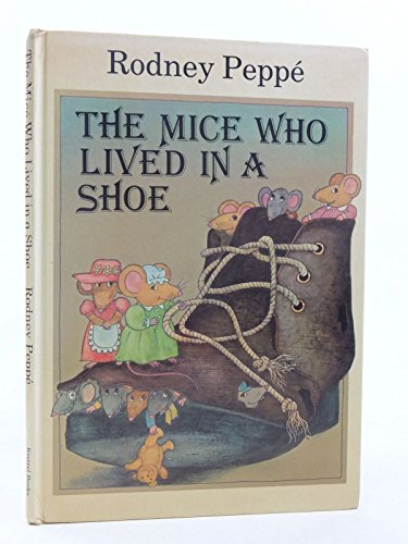 9780722657379: The Mice Who Lived in a Shoe (Viking Kestrel picture books)