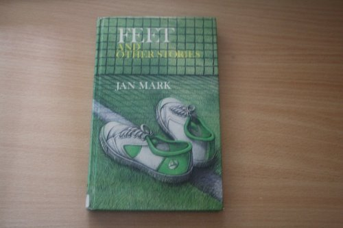 Feet and Other Stories: Mark, Jan