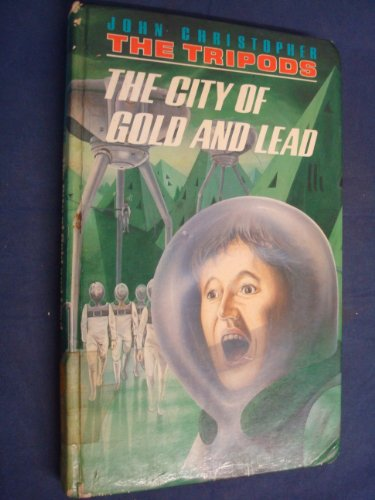 9780722659106: The City of Gold and Lead (The Tripods)