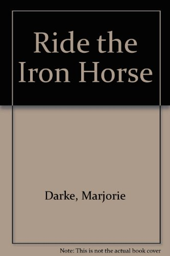 9780722660300: Ride the Iron Horse