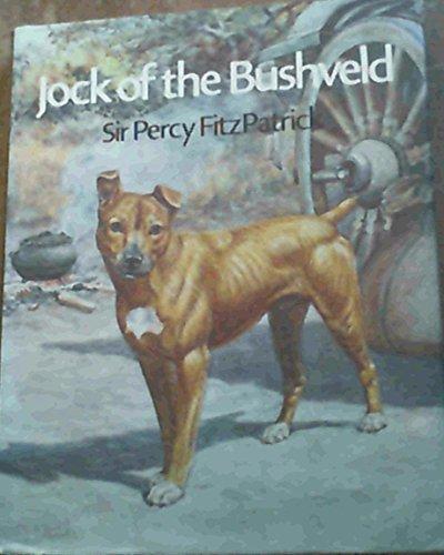 Jock of the Bushveld: Sir Percy Fitzpatrick