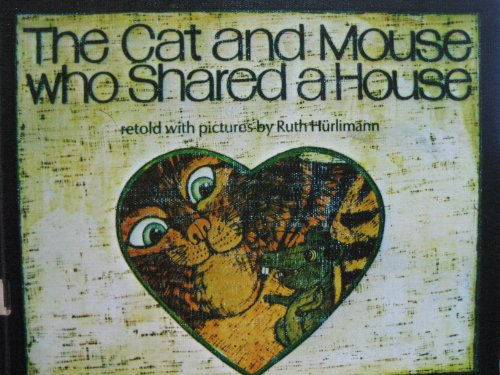 9780722661390: The Cat and Mouse Who Shared a House (Viking Kestrel Picture Books)