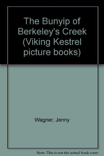 9780722662649: Bunyip Of Berkeleys Creek (Viking Kestrel picture books)